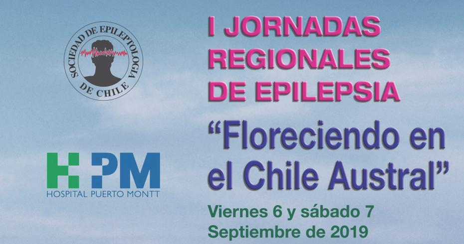"""I Jornadas Regionales de Epilepsia: """"Floreciendo en el Chile Austral"""""""